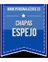 Chapas Espejo