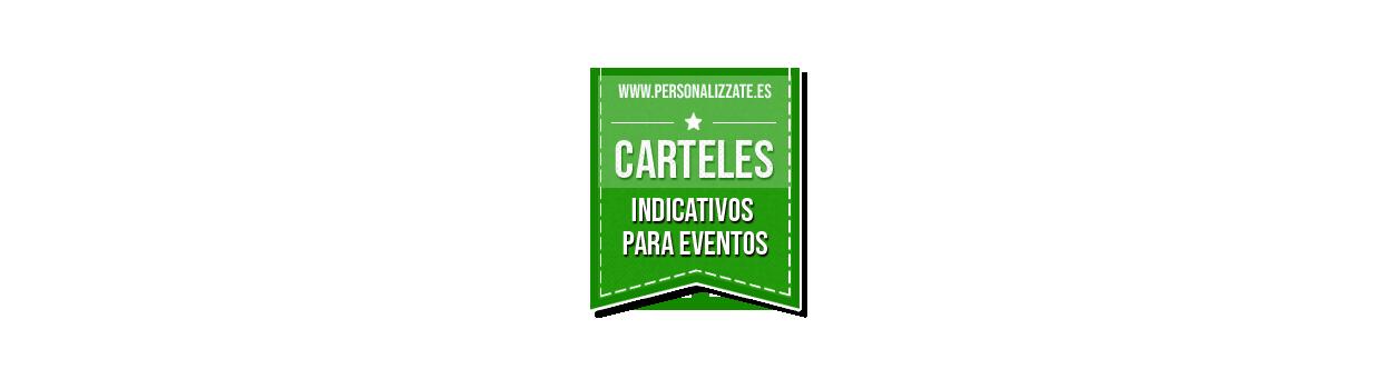 Carteles indicativos para eventos